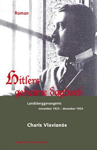 Hitlers geheime dagboek (Grieks Proza Book 32) (Dutch Edition)