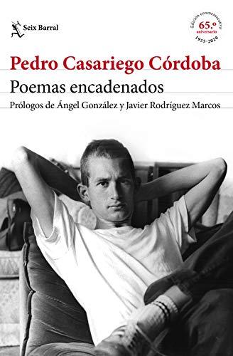 Poemas encadenados: Prólogos de Ángel González y Javier Rodríguez Marcos (Los Tres Mundos)