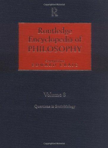Routledge Encyclopedia of Philosophy 10V (Vso10)