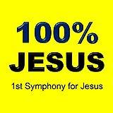 1st Symphony for Jesus