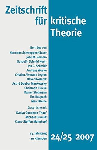 Zeitschrift für kritische Theorie: HEFT 24/25: 13. Jahrgang (2007)