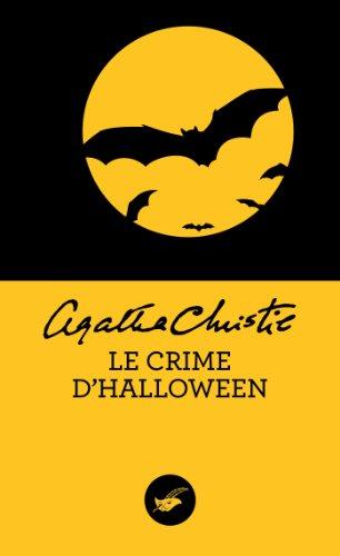Le crime d'Halloween (Nouvelle traduction révisée) (Masque Christie t. 22)