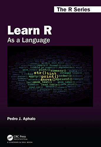 Learn R: As a Language Front Cover