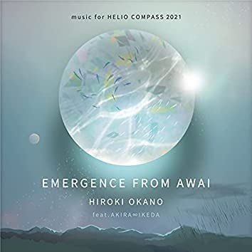 Emergence from Awai: Music For Helio Compass 2021