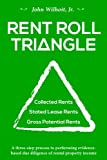 Rent Roll Triangle: The Ultimate Rental Property Grading System