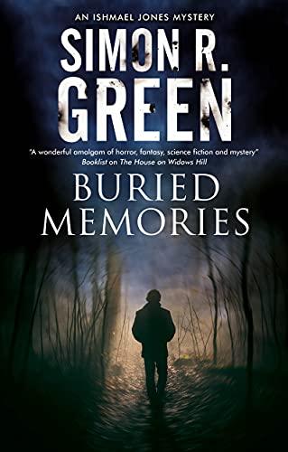 Buried Memories (An Ishmael Jones Mystery Book 10)