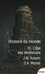 Histoire du monde - Tome 3 (3) d'Odd Arne WESTAD