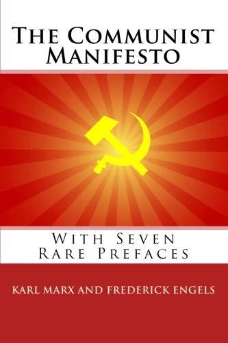 The Communist Manifesto: With Seven Rare Prefaces