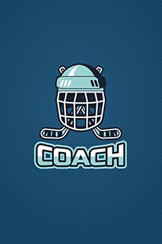 Eishockey Trainer Notizheft - Coach: Eishockeyspieler, Eishockey Geschenk Team Mannschaft, ca. A5, 108 Seiten