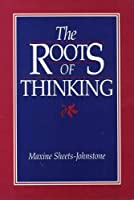 The Roots of Thinking