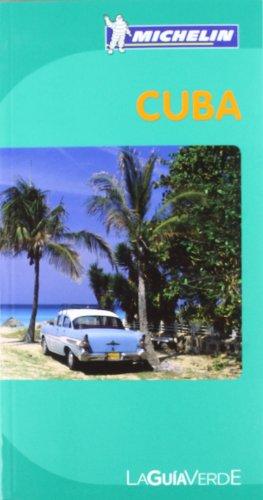 La Guía Verde Cuba (La Guía Verde Michelin)