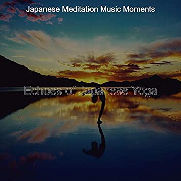 Echoes of Japanese Yoga