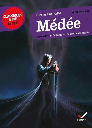 Médée: suivi d'un parcours sur le mythe de Médée