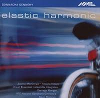 Dennehy: Elastic Harmonic by Crash Ensemble