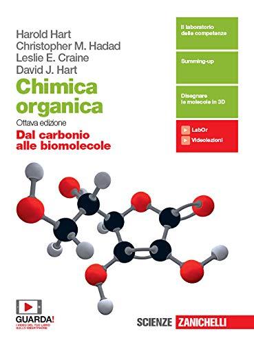 Chimica organica. Dal carbonio alle biomolecole. Per le Scuole superiori. Con e-book. Con espansione online
