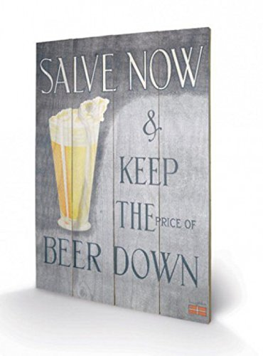 1art1 Cerveza - Salve, Now, Keep The Beer Price Down Cuadro De Madera (60 x 40cm)