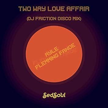 Two Way Love Affair