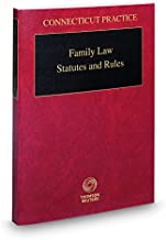 Family Law Statutes and Rules, 2017 ed. (Connecticut Practice Series)