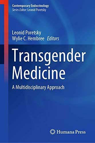 Transgender Medicine: A Multidisciplinary Approach (Contemporary Endocrinology)