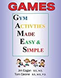 Games: Gym Activities Made Easy and Simple