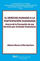 El Derecho Humano a la Participación Ciudadana.: Acerca de la Promoción de ese Derecho por el Estado Venezolano