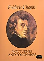 Chopin: Nocturnes and Polonaises