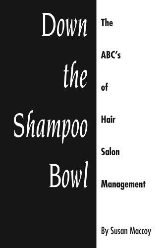 Down The Shampoo Bowl - The ABC's of Hair Salon Mang