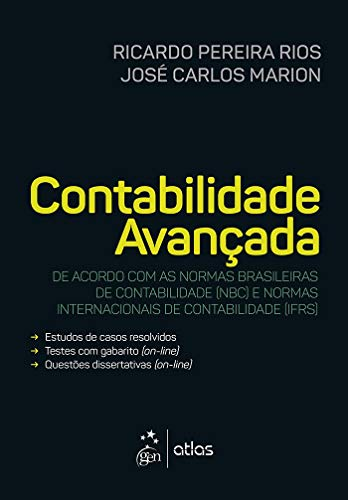 Contabilidade Avançada: De Acordo com as Normas Brasileiras de Contabilidade (NBC) e Normas Internacionais de Contabilidade (IFRS)