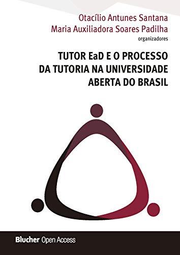 Tutor EaD e o Processo da Tutoria na Universidade Aberta do Brasil