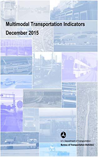 Multimodal Transportation Indicators - December 2015