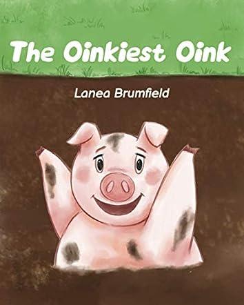 The Oinkiest Oink