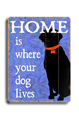 Best Price! Home is Where Your Dog Lives - Wood Wall Decor by Next Day Art 30 X 40