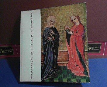 Herzogenburg - Das Stift und seine Kunstschätze. (= Ausstellungskatalog im Augustiner-Chorherrenstift Herzogenburg, Niederösterreich)