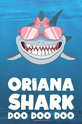 Oriana - Shark Doo Doo Doo: Blank Ruled Personalized & Customized Name Shark Notebook Journal for Girls & Women. Funny Sharks Desk Accessories Item ... Birthday & Christmas Gift for Women.