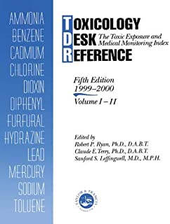 Toxicology Desk Reference: The Toxic Exposure & Medical Monitoring Index (Volume 1)
