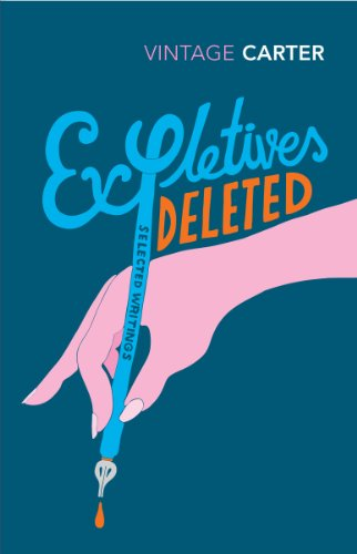 Expletives Deleted: Selected Writings (English Edition)