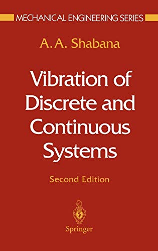 Vibration of Discrete and Continuous Systems (Mechanical Engineering Series)