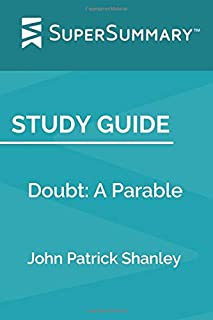 Study Guide: Doubt: A Parable by John Patrick Shanley (SuperSummary)