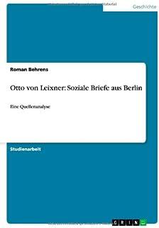 Otto von Leixner: Soziale Briefe aus Berlin: Eine Quellenanalyse