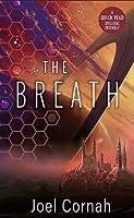 The Breath (Dyslexic Friendly Quick Read)