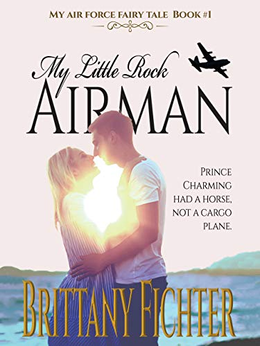 My Little Rock Airman (My Air Force Fairy Tale Book 1) (English Edition)