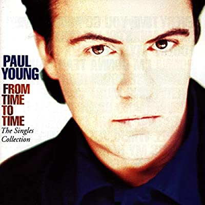 Paul Young - From Time To Time The Singles Collection