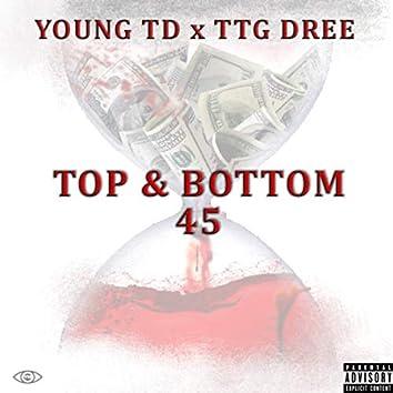 Top & Bottom 45