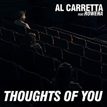 Thoughts of You (feat. Rowena)