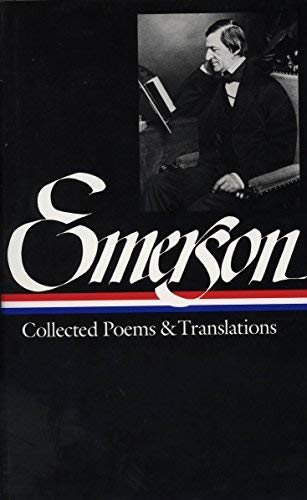 Ralph Waldo Emerson : Collected Poems and Translations (Library of America) by Ralph Waldo Emerson(1994-08-01)