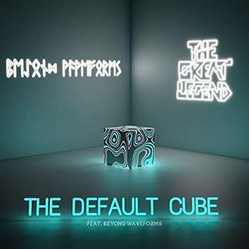 The Default Cube (feat. Beyond Waveforms)
