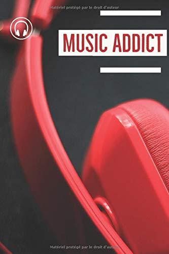 Music Addict: Passionnés de musique, ce carnet est idéal pour garder vos coups de cœur musicaux que vous aurez découverts au fil du temps et au fil de ... votre playslist musicales où que soyez !