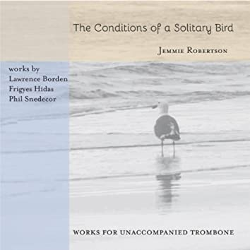 The Conditions of a Solitary Bird