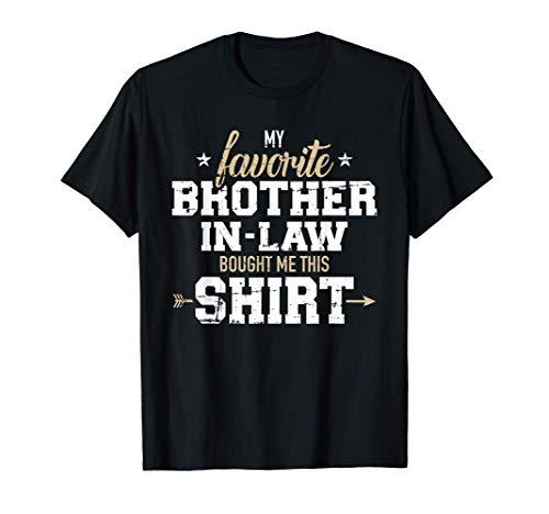 Mi cuñado favorito me compró este regalo. Camiseta