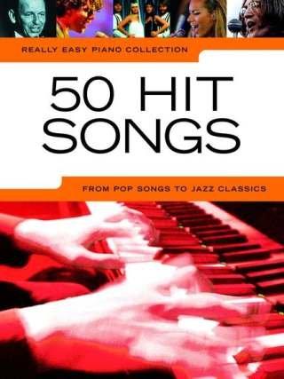 50 hit songs - arrangiert für Klavier [Noten / Sheetmusic] aus der Reihe: REALLY EASY PIANO COLLECTION